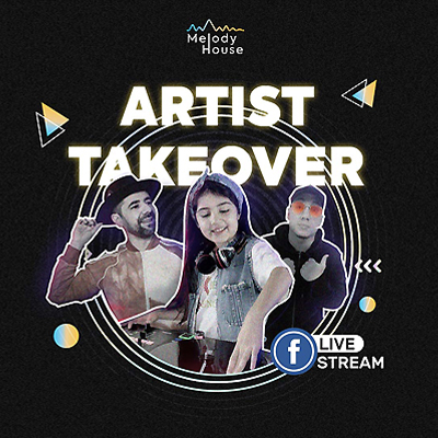 Artist Takeover   DJ Edition 3   Melody House