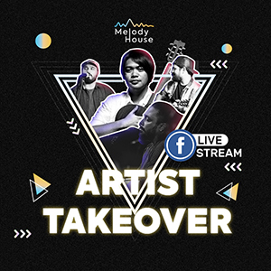 Artist Takeover   Musician Edition 3   Melody House